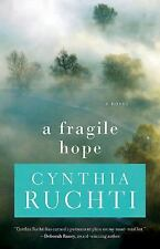 Fragile Hope: By Ruchti, Cynthia