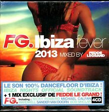 FG IBIZA FEVER 2013 MIXED BY FEDDE LEGRAND - 4 CD COMPILATION NEUF ET SOUS CELLO