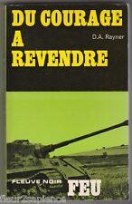 Du courage à revendre D.A. Rayner