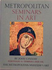 """Metropolitan Museum Seminars in Art - Portfolio 9: """"Tempera and Oil"""""""
