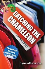 Catching the Chameleon: The Everyday Mistakes Retailers Make - Lynn Allison NEW