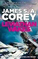 Leviathan Wakes: Book One of the Expanse series, James S. A. Corey, New