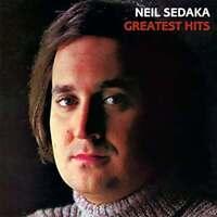 NEIL SEDAKA - GREATEST HITS CD ~ CALENDER GIRL~OH CAROL 60's 70's BEST OF *NEW*