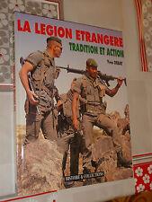 livre la legion etrangere tradition et action