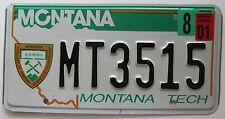 Montana 2001 MONTANA TECH GRAPHIC License Plate SUPERB QUALITY # MT3515