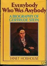 BIOGRAPHY OF GERTRUDE STEIN. J. HOBHOUSE. 1973