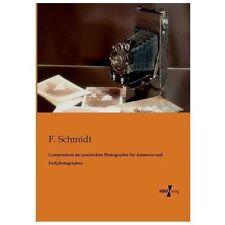 Compendium der Practischen Photographie F�r Amateure und Fachphotographen by...