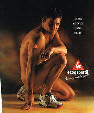 PUBLICITE  ADVERTISING  1994   LE COQ SPORTIF  baskets  sans elles je me sens nu