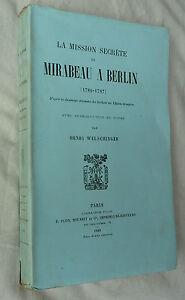 EO 1900 Welschinger LA MISSION SECRÈTE DE MIRABEAU À BERLIN 1786-1787