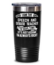 Funny Speech and Debate Teacher Gift - Speech and Debate School Instructor Tumbl