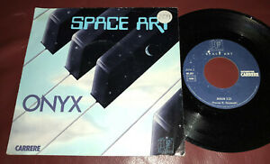 SPACE ART Onyx 1977 7 INCH FRANCE PIC SLEEVE IF Records 49.257 space synth pop