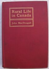 Rural Life in Canada 1st Ed. HC Book