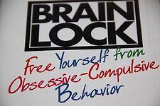 Brain Lock JEFFREY M SCHWARTZ M.D. BEVERLY BEYETTE OBSESSIVE COMPULSIVE BEHAVIOR