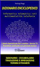 DIZIONARIO TERMINI INFORMATICA SIGNIFICATO TRADUZIONE TELEFONIA TELEMATICA ECC +