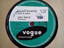 78 TOURS BIG BILL BROONZY-JOHN HENRY/MAKE MY GATEWAY