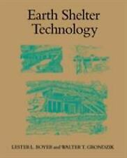 Earth Shelter Technology by Boyer, Lester L|Grondzik, Walter T
