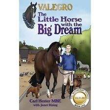 Valegro - The Little Horse with a Big Dream