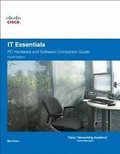 IT Essentials: PC Hardware and Software, Companion Guide by Cisco Networking Academy (Mixed media product, 2010)