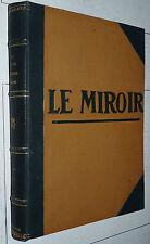 RELIURE MIROIR 1916-1917 35 N° GUERRE 14-18 AVIATION MARINE POILUS SOMME VERDUN