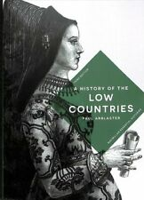 A History of the Low Countries by Paul Arblaster 9781137611864 | Brand New