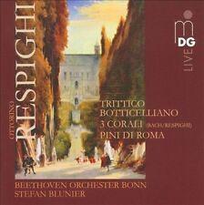Respighi: Trittico Botticelliano / 3 Corali / Pini di Roma, New Music