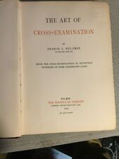 Law THE ART OF CROSS-EXAMINATION by WELLMAN First ed USA 1904