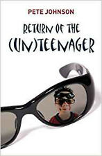 Return of the (Un)Teenager, New, Pete Johnson Book
