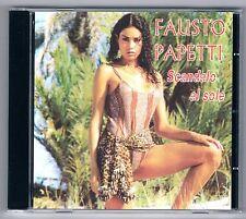 FAUSTO PAPETTI SCANDALO AL SOLE CD F.C.