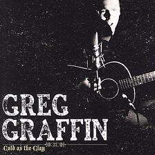 NEW - Cold As The Clay by Greg Gaffin