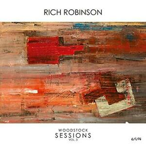 Rich Robinson - Woodstock Sessions Vol. 3 - Reissue (NEW CD)