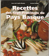 Lapitz Mendia - Pouget - RECETTES DES SEPT PROVINCES DU PAYS BASQUE -1999
