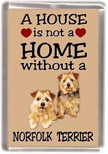 "Norfolk Terrier Dog Fridge Magnet ""A HOUSE IS NOT A HOME"" by Starprint"