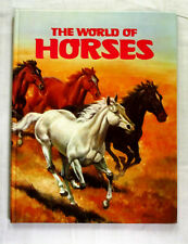 The World of Horses Written and Illustrated by Walter Stackpool Hardcover