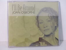 CD 2 titres JOAN OSBOURNE I'll be around SANXD175