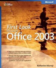 First Look Microsoft® Office 2003 by Microsoft Corporation Staff and Katherine M