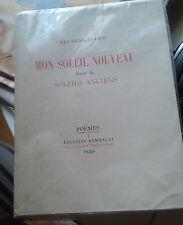 CROS Guy-Charles. Mon soleil nouveau. Soleils anciens. Rombaldi. 1946. 1/90.