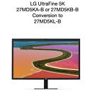 LG UltraFine 5K 27MD5KA-B or 27MD5KB-B Conversion 27MD5KL-B iPad 94W Auto Bright