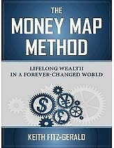 B00IWZUWIK The Money Map Method - Lifelong Wealth in a Wold of Runaway Debt