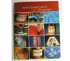 BOOK 'HOW TO PAINT WITH JACQUARD PAINTS' SUPER IDEAS