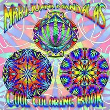 Marijuana Mandalas Cool Coloring Book by Re Re (2016, Paperback)