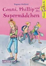 Conni, Phillip und das Supermädchen / Conni & Co Bd.7 von Dagmar Hoßfeld...