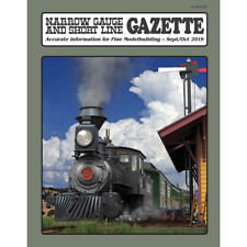 Narrow Gauge and Short Line GAZETTE: Sept. / Oct. 2019 -- (BRAND NEW issue)