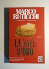 La nave d'oro - Marco Buticchi - Tea Due - 3531