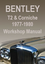 BENTLEY T2 & CORNICH WORKSHOP MANUAL: 1977-1980
