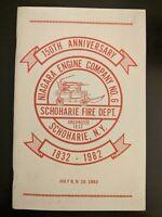 Niagara Engine Company No.6 Schoharie Fire Department 150th Anniversary 1982 NY
