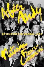 After Andy : Adventures in Warhol Land by Natasha Fraser-Cavassoni (2017, Hardco