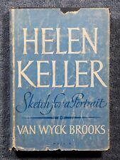 Helen Keller BY Van Wyck Brooks 1956 1st edition hardcover
