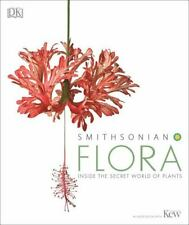 Flora: Inside the Secret World of Plants Dk VeryGood