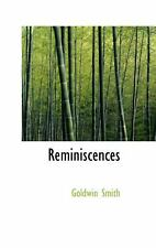 Reminiscences: By Goldwin Smith