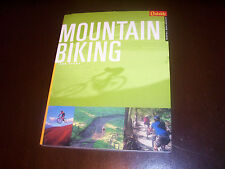 Mountain Biking by Rob Story Greatest Rides Location Biker Trail Bikes Book